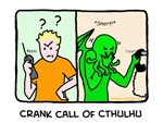 Crank call of Cthulhu