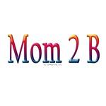 Cute mom 2 B