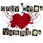 Only dates vampires