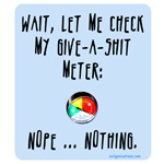 Give-a-shit meter