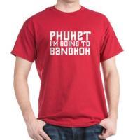 Phuket, I'm Going to Bangkok