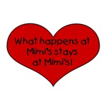 What happens at Mimi's stays at Mimi's