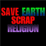 Save earth scrap religion.