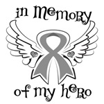 In Memory of My Hero Brain Cancer Shirts
