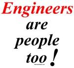 Engineers are people too