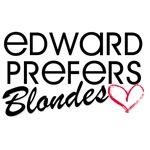 Edward Prefers Blondes