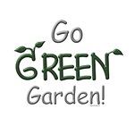 Go GREEN Gardeners reuse & recycle.