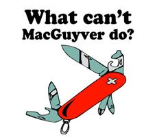 What can't macguyver do?