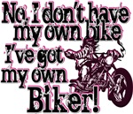 Got My Own Biker