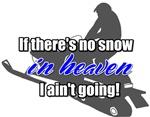 No Snow in Heaven