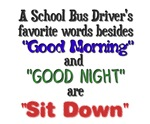 A school bus driver's favorite words