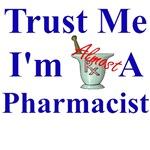Trust Me...Pharmacist