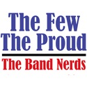 The Few. The Proud. The Band Nerds.