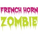 French Horn Zombie