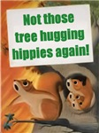 Tree Hugging Hippies