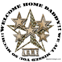Welcome Home Army Daddy We missed you shirts