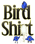 Blue Bird Shit Shirt Graphic Tees
