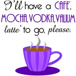 Cafe Mocha Vodka Vallium Latte'