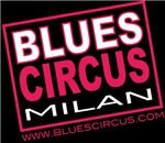 Blues Circus Milan