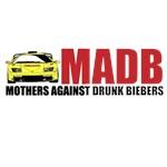 MOTHERS AGAINST DRUNK BIEBERS