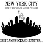 NYC, HOME OF THE WORLDS LRGST PROFANITY