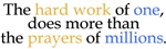 Hard Work vs Prayer