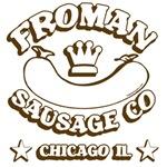 Froman Sausage Shirts