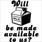 Milk Availability Shirt