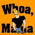 Whoa Mama Johnny Bravo