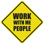 Work With Me People