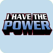 I Have The Power