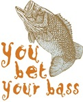 You Bet Your Bass
