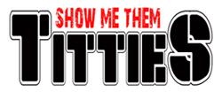 Show Me Them Titties
