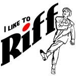 I Like to Riff
