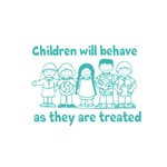 Children Behave As they Are Treated