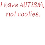 Autism, Not Cooties