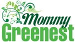 Mommy Greenest
