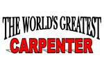 The World's Greatest Carpenter