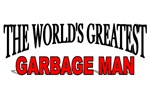 The World's Greatest Garbage Man