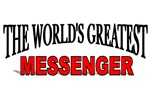 The World's Greatest Messenger