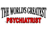 The World's Greatest Psychiatrist