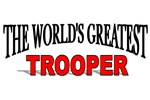The World's Greatest Trooper