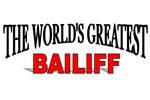 The World's Greatest Bailiff