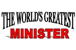 The World's Greatest Minister