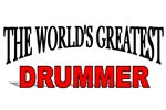 The World's Greatest Drummer