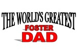 The World's Greatest Foster Dad