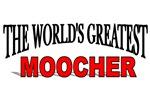 The World's Greatest Moocher