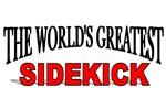 The World's Greatest Sidekick