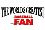 The World's Greatest Baseball Fan