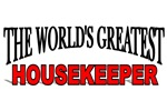 The World's Greatest Housekeeper